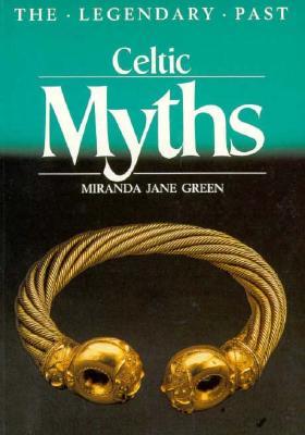 Celtic Myths By Aldhouse-Green, Miranda J.