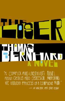 The Loser By Bernhard, Thomas/ Dawson, Jack (TRN)/ Anderson, Mark M. (FRW)